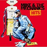 Mike & The Mechanics - Hits