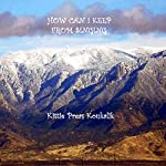 How Can I Keep from Singing | Kittie Preas Koukalik