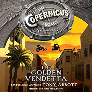 The Copernicus Legacy: The Golden Vendetta Audiobook