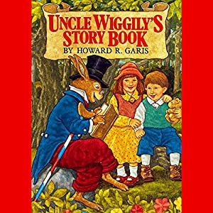 Uncle Wiggly's Story Book Audiobook