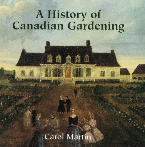 History Of Canadian Gardening PDF