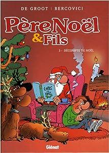 """Afficher """"Père Noël & Fils n° 3 Décompte de Noël"""""""
