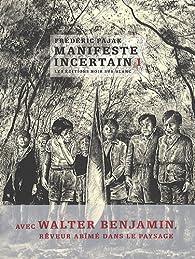 Manifeste incertain, tome 1 par Frédéric Pajak