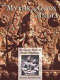 The Myths and Gods of India, Alain Daniélou, 0892813547