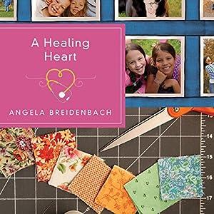 A Healing Heart Audiobook