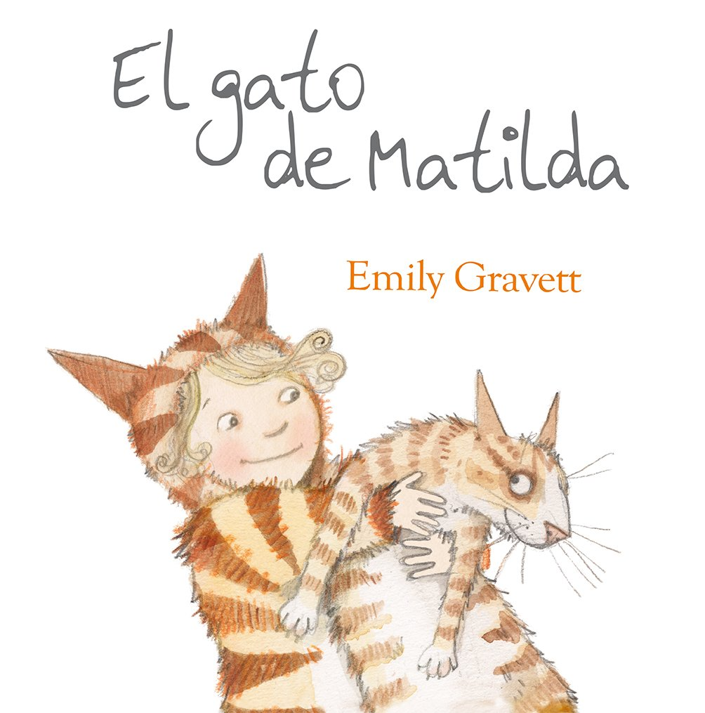 El gato de Matilda (Spanish Edition) (Spanish) Hardcover – January 30, 2015