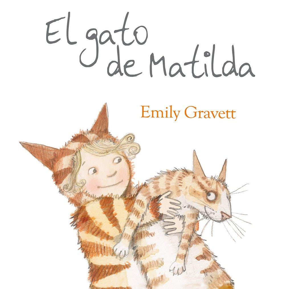 El gato de Matilda (Spanish Edition) (Spanish) Hardcover – January 30, 2015