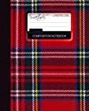 Tartan Composition Notebook: College Ruled Writeræs Notebook for School/Teacher / Office/Student [ Perfect Bound * Large * Scottish Gifts ]