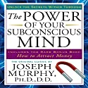 The Power of Your Subconscious Mind Audiobook by Joseph Murphy Narrated by Jason Culp