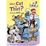 Cat Books What Cat Is That?: All About Cats (Cat in the Hat's Learning Library)