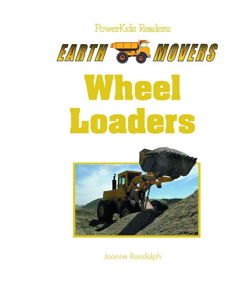 Read Online Wheel Loaders (Earth Movers) pdf