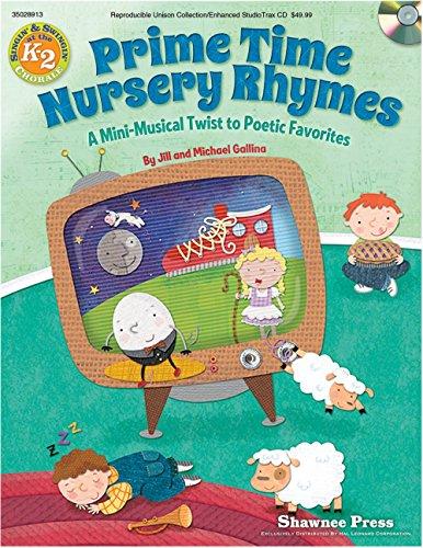 Hal Leonard Primetime Nursery Rhymes - A Mini-Musical Twist to Poetic Favorites Performance Kit