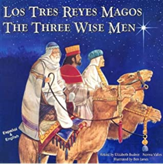 Los Tres Reyes Magos / The Three Wise Men (Spanish Edition)