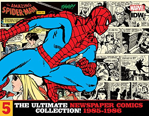 The Amazing Spider-Man: The Ultimate Newspaper Comics Collection Volume 5 (1985-1986) (Spider-Man Newspaper Comics)