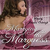 Marrying the Marquess: Love's Pride, Book 4 | G.L. Snodgrass