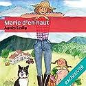 Marie d'en haut Audiobook by Agnès Ledig Narrated by Marie Bouvier