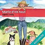 Marie d'en haut | Agnès Ledig