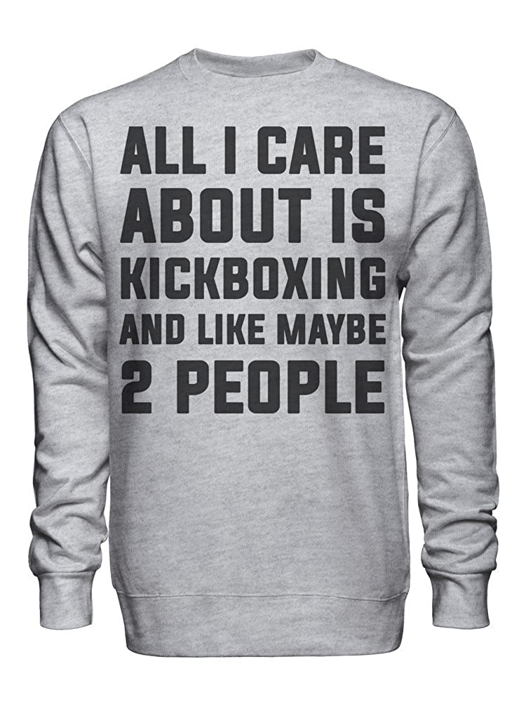 graphke All I Care About is Kickboxing and Like Maybe 2 People Unisex Crew Neck Sweatshirt