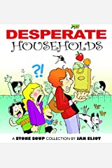 Desperate Households: A Stone Soup Collection Kindle Edition