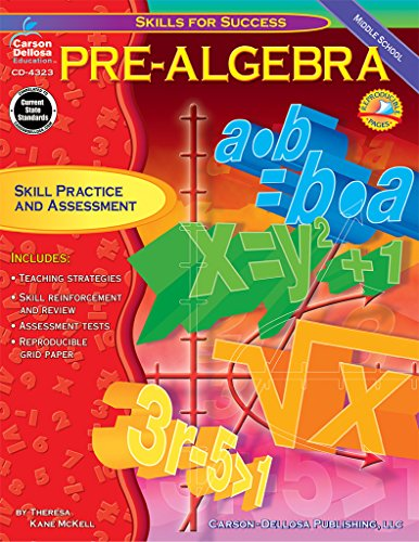 Pre-Algebra: Skill Practice and Assessment for Middle School (Skills for Success Series) (Carson Dellosa Graphing)