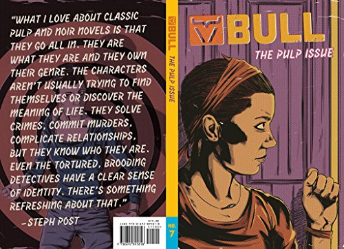 Bull Magazine #7: the Pulp Issue