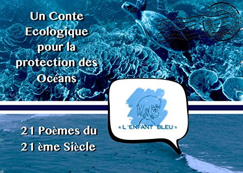 Amazoncom L Enfant Bleu Conte Du 21ème Siècle Sur La