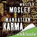 Manhattan Karma (Ein Leonid-McGill-Roman 1) Hörbuch von Walter Mosley Gesprochen von: Thomas Wenke