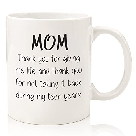 Gifts For Mom - Funny Mug - Thank You For Giving Me Life - Best Mom Gifts -  Unique Mothers Day Present Idea For Her From Daughter, Son - Gag Birthday