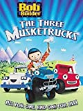Bob The Builder: The Three Musketrucks Image