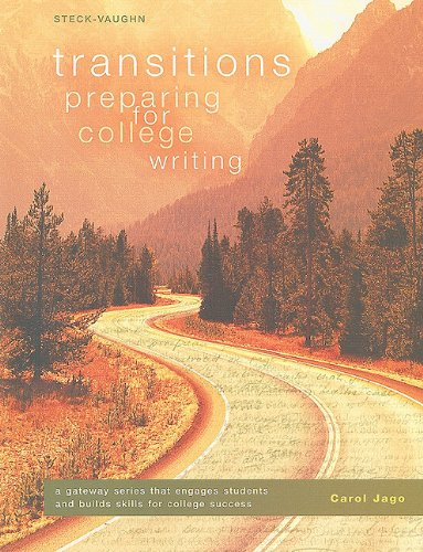 Transitions: Worktext, Softcover Preparing for College Writing
