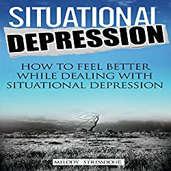 Situational Depression