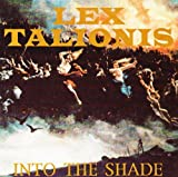 Into the Shade by Lex Talionis (2003-06-26)