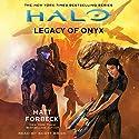 Halo: Legacy of Onyx Hörbuch von Matt Forbeck Gesprochen von: Scott Brick