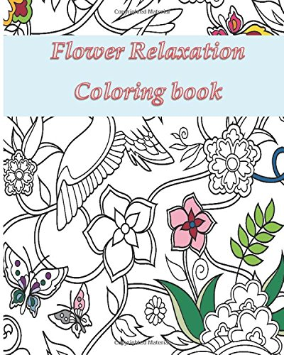 Download Flower Relaxation: Adult Coloring Book ePub fb2 ebook