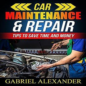 Car Maintenance & Repair Audiobook