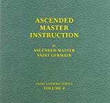 Ascended Master Instruction - Audio BK 4 Saint Germain Series