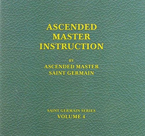 Ascended Master Instruction - Audio BK 4 Saint Germain Series