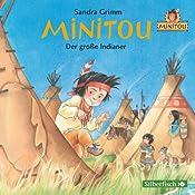 Der große Indianer (Minitou 1)   Sandra Grimm