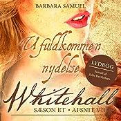 Ufuldkommen nydelse (Whitehall 7) | Barbara Samuel