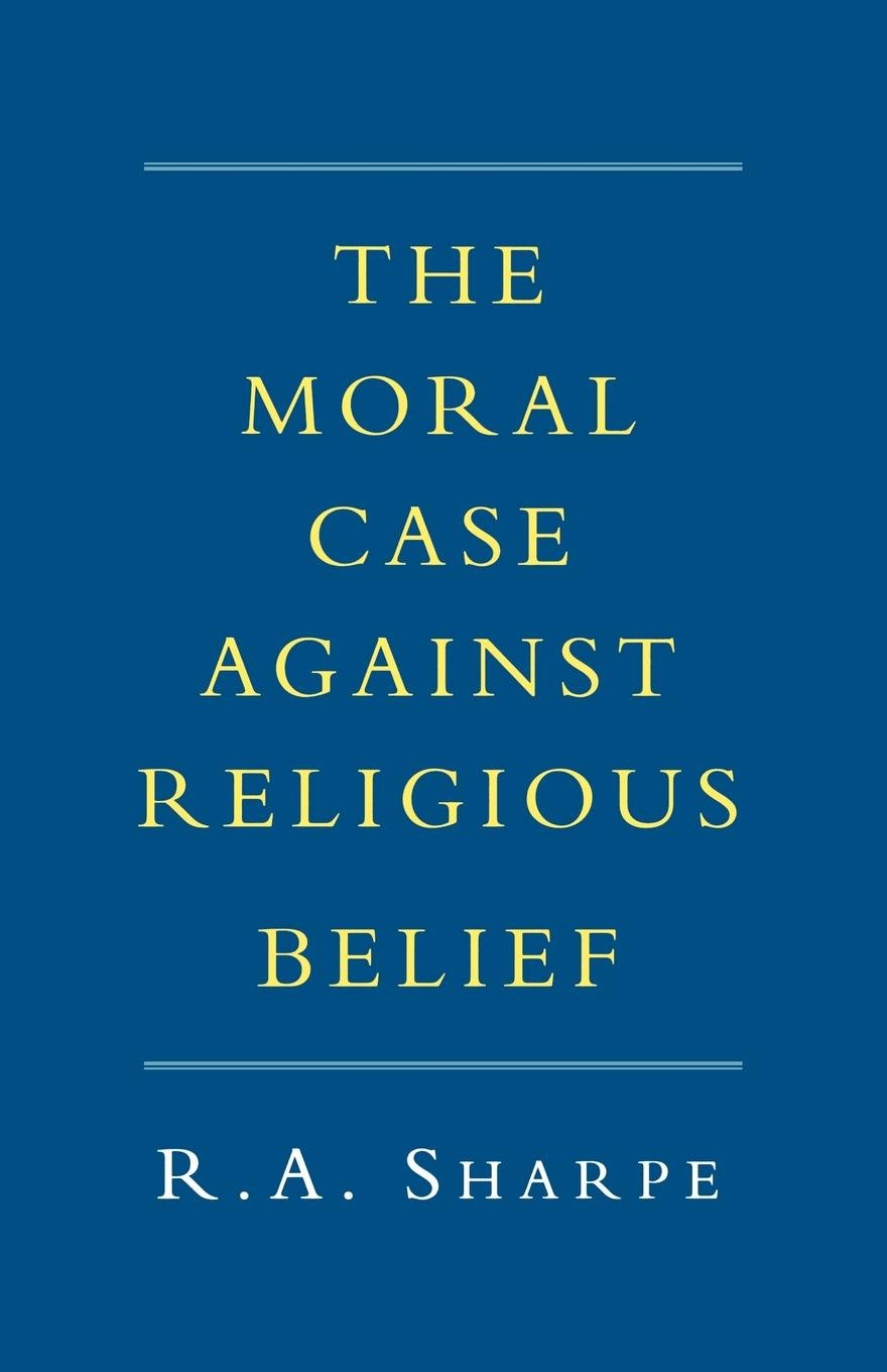 Download The Moral Case against Religious Belief ebook