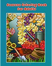 Seasons Coloring Book for Adults: Spring, Summer, Autumn and Winter Coloring Book