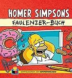 Das Sammelsurium der Simpsonologie: Bd. 1: Homer Simpsons Faulenzer-Buch