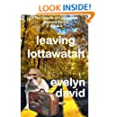 Leaving Lottawatah (The Ghosts of Lottawatah) (Volume 4)