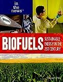 Biofuels, Paula Johanson, 1435885503