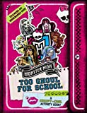 Monster High: Too Ghoul for School: A Creepy-Cool Activity Book