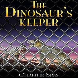 The Dinosaur's Keeper