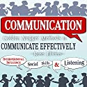 Communication: Golden Nugget Methods to Communicate Effectively Audiobook by Ross Elkins Narrated by David Randall Hunter