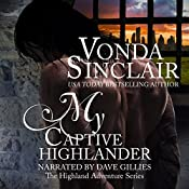 My Captive Highlander: Highland Adventure, Book 7 | Vonda Sinclair