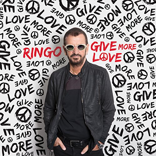 Ringo Starr - Give More Love - Zortam Music