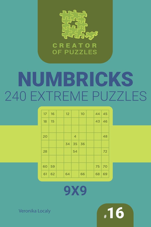 Download Creator of puzzles - Numbricks 240 Extreme (Volume 16) PDF